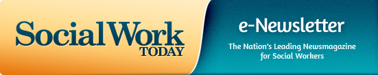 Social Work Today e-Newsletter