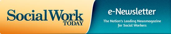 Social Work Today e-Newsletter